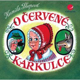 O Červené karkulce - Kamila Skopová