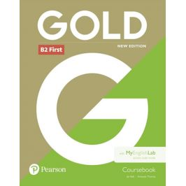 Gold B2 First 2018 Coursebook w/ MyEnglishLab Pack - Jan Bell, Amanda Thomas