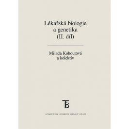 Lékařská biologie a genetika (II. díl) - Milada Kohoutová, František Liška, Romana Mihalová
