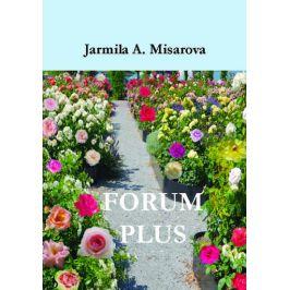FORUM PLUS - Amadea Jarmila Misarova