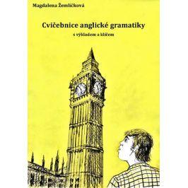 Cvičebnice anglické gramatiky s výkladem a klíčem - Magdalena Žemličková