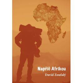 Napříč Afrikou - David Zoufalý