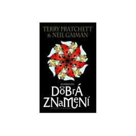 Dobrá znamení - ilustrovaná - Neil Gaiman, Terry Pratchett